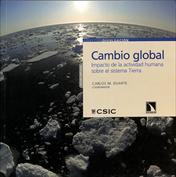 Cambio global. Impacto de la actividad humana sobre el sistema Tierra