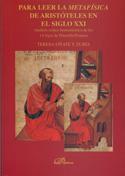 Portada Para leer la metafísica de Aristóteles en el siglo XXI