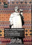 Hacia un nuevo Averroes. Naturalismo y crítica en el pensador andalusí que revolucionó Europa