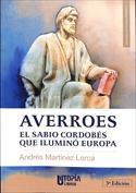 Averroes. El sabio cordobés que iluminó Europa