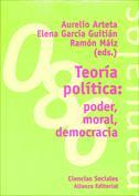 Teoría política. Poder, moral, democracia