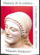 Historia de la estética I. La estética antigua
