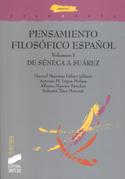 Portada Pensamiento filosófico Español. Vol. I. De Séneca a Suárez