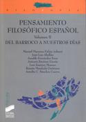 Pensamiento filosófico Español. Vol.II. Del Barroco a nuestros días