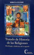 Portada Tratado de historia de las religiones. Morfología y dialéctica de lo sagrado