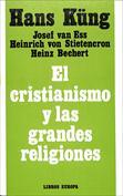 El Cristianismo y las grandes religiones