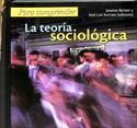 Para comprender la teoría sociológica