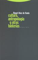 Cultura, Antropología y otras tonterías
