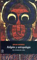 Religión y Antropología. Una introducción crítica