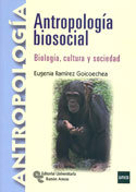 Antropología Biosocial. Biología, cultura y sociedad