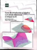 Imagen de Curso de introducción al Álgebra y al Cálculo Diferencial e Integral en R^