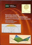 Ejercicios resueltos de fundamentos matemáticos. Ingeniería en tecnología de la información