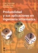Probabilidad y sus aplicaciones en ingeniería informática