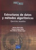 Estructuras de datos y métodos algorítmicos. Ejercicios resueltos