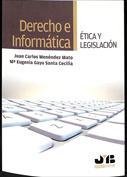 Portada Derecho e Informática. Etica y legislación