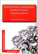 Inmigración y mediación intercultural. Aspectos jurídicos