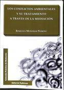 Los conflictos ambientales y su tratamiento a través de la mediación
