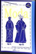 Historia de la moda. Siglo XI- Siglo XXI