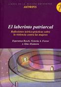 El laberinto patriarcal. Reflexiones teórico-prácticas sobre la violencia contra las mujeres