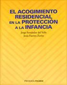 El acogimiento residencial en la protección a la infancia