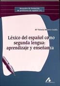 Léxico del español como segunda lengua. Aprendizaje y enseñanza
