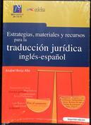 Estrategias, materiales y recursos para la traducción jurídica inglés-español