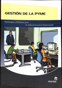 Gestión de la Pyme. Estrategias y políticas para la administración empresarial