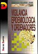 Vigilancia epidemiológica y ordenadores. Relato de una experiencia
