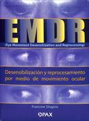 Portada EMDR. Desensibilizacion y reprocesamiento por medio de movimiento ocular