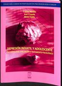 Depresión infantil y adolescente. Psicopatología, evaluación y tratamiento psicológico