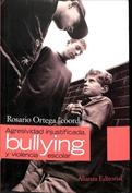 Agresividad injustificada, bullying y violencia escolar