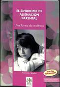 Síndrome de alienación parental. Una forma de maltrato