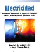 Portada Electricidad. Fundamentos y problemas de electrostática, corriente continua, electromagnetismo y corriente alterna
