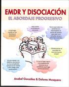 Portada EMDR y disociación. El abordaje progresivo