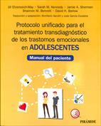 Portada Protocolo unificado para el tratamiento transdiagnóstico de los trastornos emocionales en adolescentes