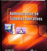 Administración de sistemas operativos. Grado superior
