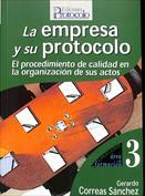 La empresa y su protocolo. El procedimiento de calidad en la organización de sus actos