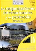 Las organizaciones internacionales y su protocolo