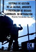 Portada Sistemas de gestión de la calidad, ambiente y prevención de riesgos laborales. Su integración