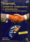 Internet, comercio colaborativo y comercio. Nuevos modelos de negocio