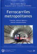 Ferrocarriles metropolitanos. Tranvías, metros ligeros y metros convencionales