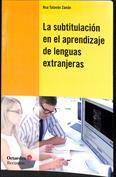 La subtitulación en el aprendizaje de las lenguas extranjeras