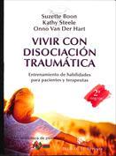 Vivir con disociación traumática. Entrenamiento de habilidades para pacientes y terapeutas
