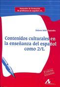 Contenidos culturales en la enseñanza del español como 2 L