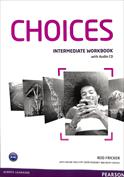 Choices. Intermediate workbook with Audio CD
