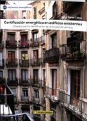 Certificación energética en edificios existentes. Criterios para la identificación de la envolvente térmica