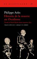 Historia de la muerte en occidente desde la Edad Media hasta nuestros días