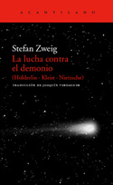 La lucha contra el demonio. (Hölderlin, Kleist, Nietzsche)