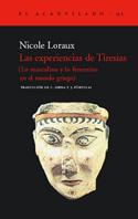 Las experiencias de Tiresias. Lo masculino y lo femenino en el mundo griego
