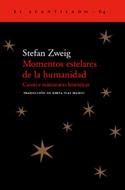 Momentos estelares de la humanidad. Catorce miniaturas históricas